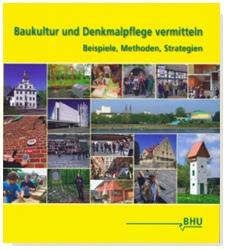 """Dr. Kaija Voss, Cover """"Baukultur und Denkmalpflege vermitteln, BHU, 2014"""